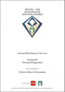 2011 HIA-CSR Queensland Housing Awards, Custom Built Home (Black mi)
